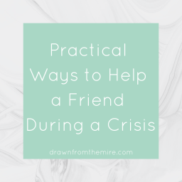 How can I help my friend whose child is in the hospital? What can I do to help my friend in crisis? Here are 17 practical ways to help a friend in crisis.